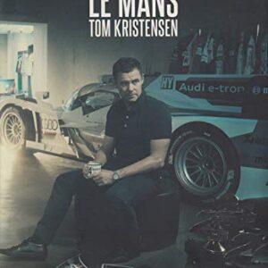 Mr Le Mans Tom Kristensen: Tom Kristensen