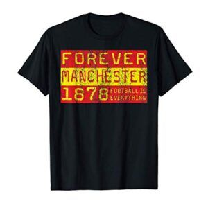 Football Is Everything – Manchester Forever 80s Retro T-Shirt
