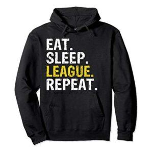 Eat Sleep League Repeat Sports Game Gaming Hoodie