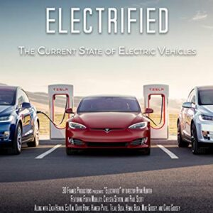 Electrified – The Current State of Electric Vehicles