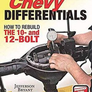 Chevy Differentials: How to Rebuild the 10- and 12-Bolt